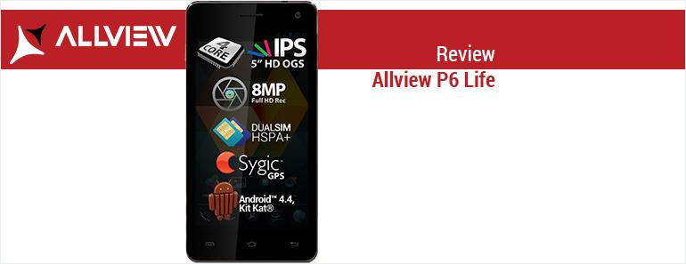 Review Allview P6 Life – o noua initiativa business