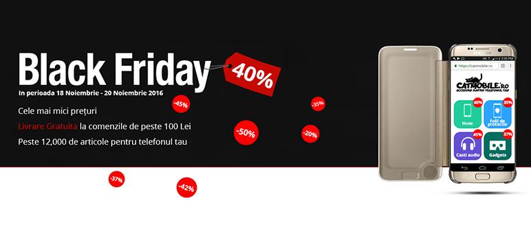 Black Friday 2016: Reduceri de pana la 40% ACUM la catmobile