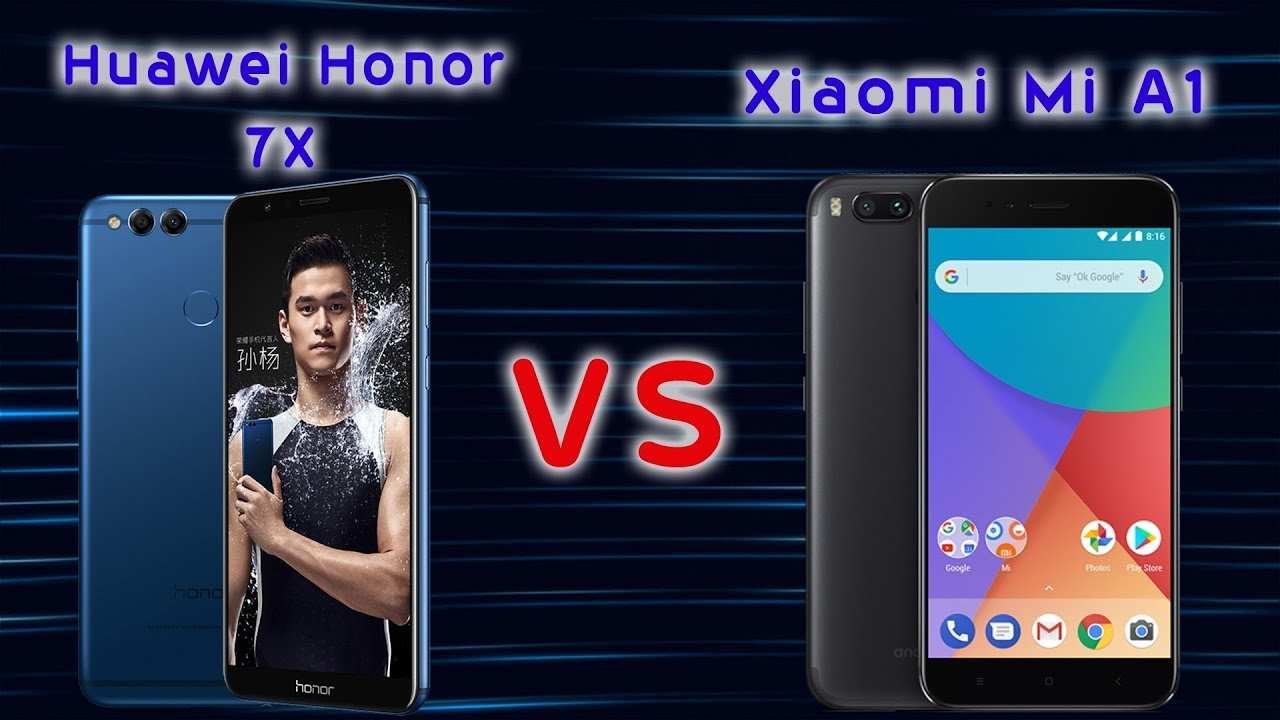 Huawei Honor 7x VS Xiaomi Mi A1 (2)