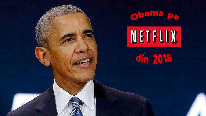 Barack Obama va avea o emisiune la Netflix