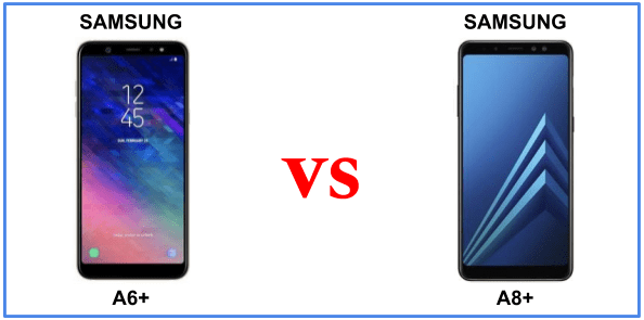 Galaxy A6 Plus 2018 vs Galaxy A8 Plus 2018